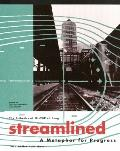 Streamlined: A Metaphor for Progress