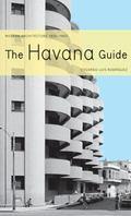 Havana Guide Modern Architecture 1925 - 1965
