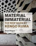 Material Immaterial: The New Work of Kengo Kuma