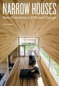 Narrow Houses : New Directions in Efficient Design