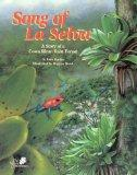 Song of La Selva: A Story of a Costa Rican Rain Forest (The Nature Conservancy)