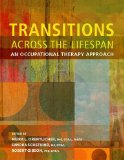 Transitions Across the Lifespan: An Occupational Therapy Approach