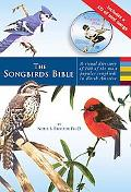 Songbirds Bible A Visual Directory of 100 of the Most Popular Songbirds in North America