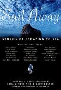 Sail Away Stories of Escaping to Sea