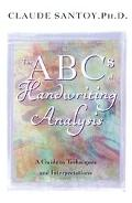ABC's of Handwriting Analysis A Guide to Techniques and Interpretations