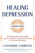 Healing Depression: A Holistic Guide