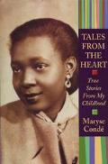 Tales from the Heart True Stories from My Childhood