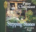 Stepping Stones: A Garden Path - Patsy Clairmont - Hardcover