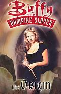 Buffy the Vampire Slayer The Origin