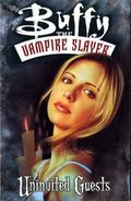 Buffy the Vampire Slayer Uninvited Guests