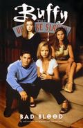 Buffy the Vampire Slayer Bad Blood