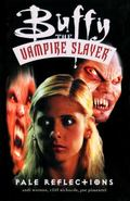 Buffy the Vampire Slayer Pale Reflections