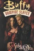 Buffy the Vampire Slayer Spike and Dru