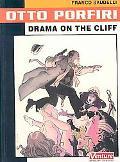 Otto Porfiri Drama on the Cliff
