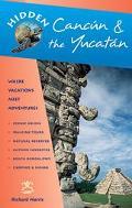 Hidden Cancun & the Yucatan Including Cozumel, Tulum, Chichen Itza, Uxmal, and Merida