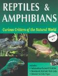 Curious Critters of the Natural World Reptiles & Amphibians