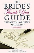 The Bride's Thank-You Guide: Thank-You Writing Made Easy