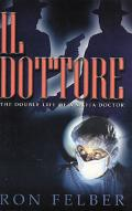 Il Dottore The Double Life Of A Mafia Doctor