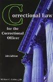Correctional Law for the Correctional Officer, 5th edition