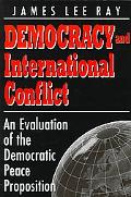 Democracy and International Conflict An Evaluation of the Democratic Peace Proposition