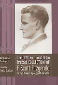 Matthew J. and Arlyn Bruccoli Collection of F. Scott Fitzgerald at the University of South C...