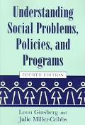 Understanding Social Problems, Policies, And Programs