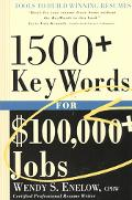 1500+ Keywords for $100,000+ Jobs