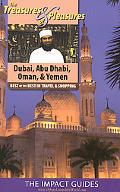 The Treasures and Pleasures of Dubai, Abu Dhabi, and Oman: Best of the Best in Travel and Sh...