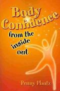 Body Confidence from the inside Out