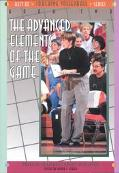 Best of Coaching Volleyball, Book II The Advanced Elements of the Game