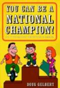 You Can Be a National Champion!
