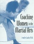 Coaching Women in the Martial Arts - Jennifer Lawler - Paperback