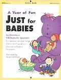 Year of Fun Just for Babies