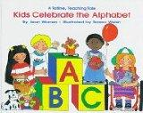 Kids Celebrate the Alphabet (Totline Teaching Tale)