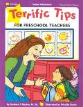 Terrific Tips for Preschool Teachers