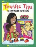 Terrific Tips for Toddler Teachers