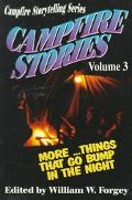 Campfire Stories: More Things That Go Bump in the Night, Vol. 3
