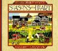 Seasons of the Heart: Celebrating the Seasons of Life