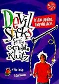 Devil Sticks for the Complete Klutz - John Cassidy - Paperback