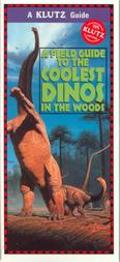 Field Guide to the Coolest Dinos in the Woods