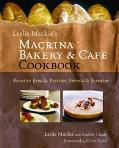 Macrina Bakery & Cafe Cookbook Favoriate Breads, Pastries, Sweets & Savories
