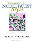 Entertaining in the Northwest Style A Menu Cookbook