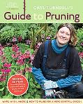Cass Turnbull's Guide to Pruning What, When, Where & How to Prune for a More Beautiful Garden