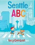 Seattle ABC: A Larry Gets Lost Book