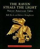 The Raven Steals the Light: Native American Tales