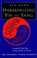 Harmonizing Yin & Yang The Dragon-Tiger Classic