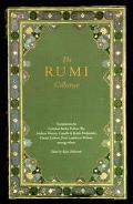 Rumi Collection: An Anthology of Translations of Mevlana Jalaluddin Rumi - Kabir E. Helminsk...