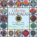 Coloring Mandalas For Insight, Healing, and Self-Expression