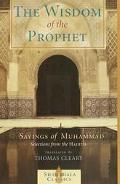 Wisdom of the Prophet Sayings of Muhammad