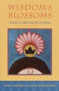 Wisdom's Blossoms Tales of the Saints of India